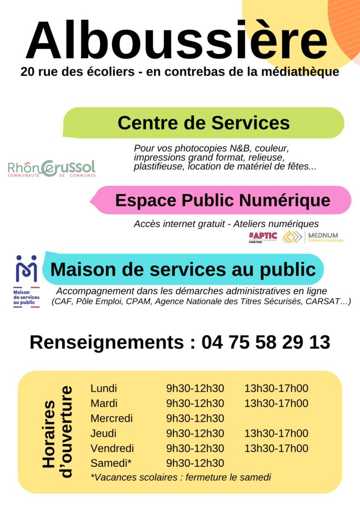 Affiche horaires d'ouverture centre de services Alboussiere